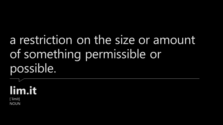 image presents a dictionary definition of the word limit